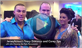 Tracy DiMarco and Corey Eps of Jerseylicious give John Donovan The Party Percussionist a video testimonial
