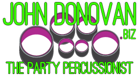 Welcome to John Donovan The Party Percussionists New Website