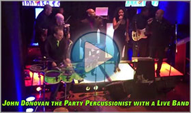 John Donovan The Party Percussionist With a Live Band Demo Video